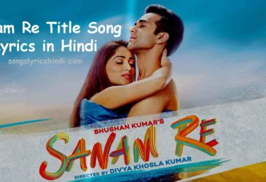 सनम रे - Sanam Re Title Song Lyrics in Hindi - 2016